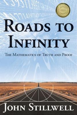 Roads to Infinity By Stillwell, John